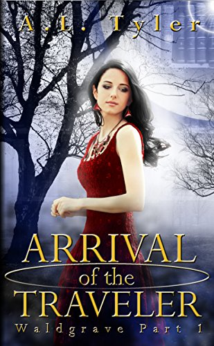 free kindle book Arrival of the Traveler (Waldgrave Book 1)