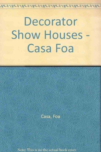 Decorator show houses - casa foa
