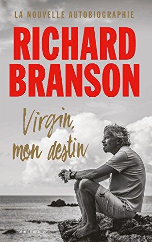 Virgin, mon destin par Richard Branson
