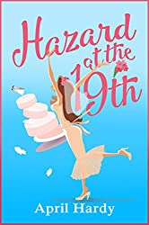 Hazard at the Nineteenth: Can love conquer class in this laugh-out-loud rom com?