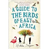 A Guide to the Birds of East Africa [Large Print]: 16 Point