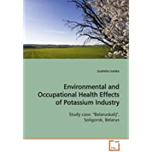 Environmental and Occupational Health Effects of  Potassium Industry
