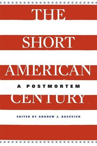 the-short-american-century-a-postmortem