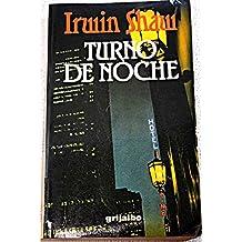 Turno De Noche/Nightwork