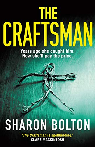 The Craftsman: The most chilling book you'll read this year by [Bolton, Sharon]