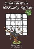 Sudoku de Poche - Niveau Difficile - N°7: 100 Sudokus Difficiles - à emporter partout - Format poche (A6 - 10.5 x 15 cm)