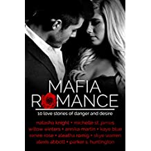 Mafia Romance: TEN Love Stories of Danger and Desire (English Edition)
