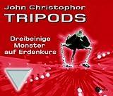 Tripods I - Dreibeinige Monster auf Erdkurs. Autorisierte Lesefassung