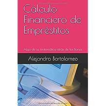 Cálculo Financiero de Empréstitos: Algo de la matemática atrás de los Bonos