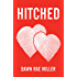 HITCHED (CRUSHED Book 2)