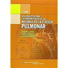Guía práctica para la interpretación de pruebas de función pulmonar