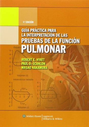 Descargar Libro Guía práctica para la interpretación de pruebas de función pulmonar de Robert E. Hyatt