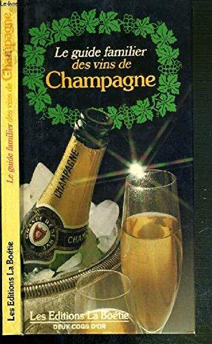 Le guide familier des vins de champagne