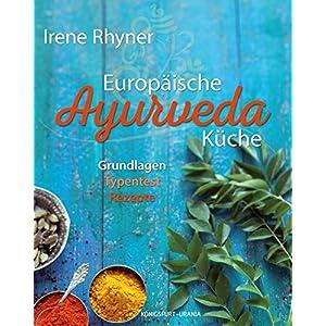 lesen Europäische Ayurveda-Küche: Grundlagen - Typentest ...
