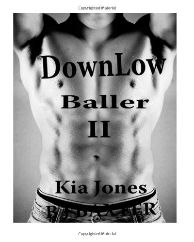 Down Low Baller II: The Chronicles of being on the Down Low: Volume 2