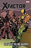 Image de X-Factor Vol. 15: They Keep Killing Madrox