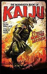 The Mammoth Book of Kaiju (Mammoth Books)