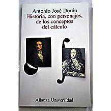 Historia, con personajes, de los conceptos del calculo / Story, With Characters, Concepts of Calculus