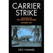 Carrier Strike: The Battle of the Santa Cruz Islands, October 1942 (English Edition)
