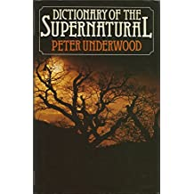 Dictionary of the Supernatural