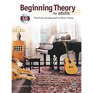 Beginning Theory for Adults : The Grown-Up Approach to Music Theory (Book & CD)