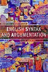 English Syntax and Argumentation (Palgrave Modern Linguistics) by Bas Aarts (1997-05-29)