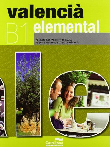 Valencià Elemental (LL+CD): B1. Adequat a les noves proves de la JQCV