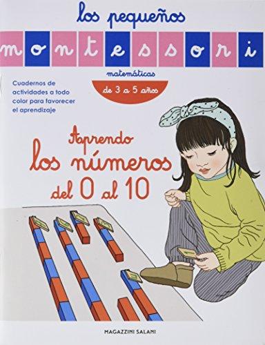 LOS PEQUEÑOS MONTESSORI - APRENDO LOS NUMEROS DEL 0 AL 10