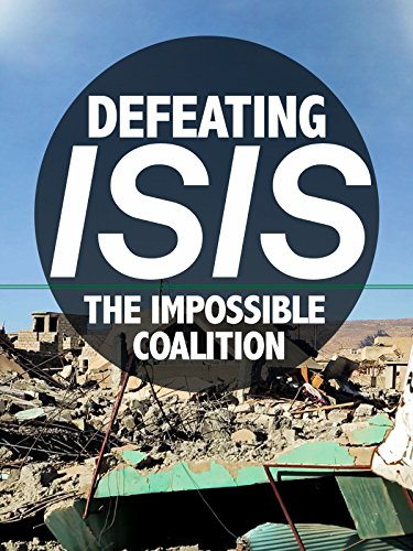 defeating-isis-the-impossible-coalition-ov