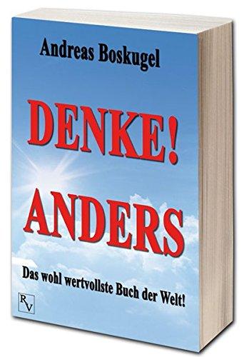 DENKE! ANDERS: Das wohl wertvollste Buch der Welt