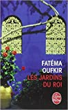 les jardins du roi oufkir hassan ii et nous de fat?ma oufkir 2 avril 2001
