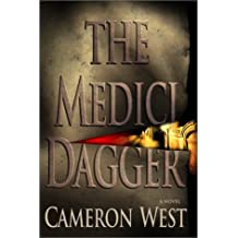 Medici Dagger, the by Cameron West (2001-09-24)