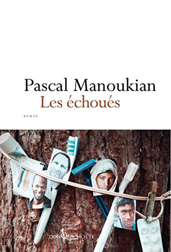 Les Echoués (FICTION) par Pascal Manoukian