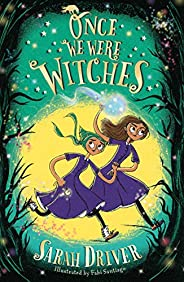 Once We Were Witches (Once We Were Witches 1)