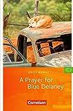 Cornelsen English Library - Fiction: 9. Schuljahr, Stufe 3 - A Prayer for Blue Delaney: Lektüre zu English G 21. Mit Vokabular - Kristy Murray