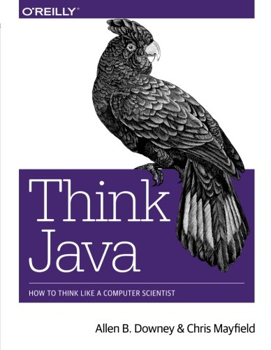 Think Java: How to Think Like a Computer - Computer Ap Science B
