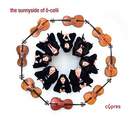 The Sunnyside of Ô-Celli
