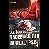 Tagebuch der Apokalypse 4: Roman