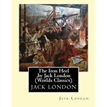 The Iron Heel,by Jack London (Penguin Classics)