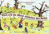Klara und die Mäuse entdecken den Herbst: Kniebuchgeschichten zum Mitmachen und Erzählen
