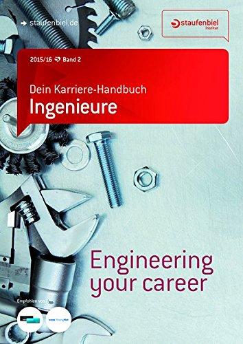Staufenbiel Institut Gmbh Dein Karriere-Handbuch Ingenieure Wintersemester 2015/2016