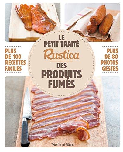 Le petit traité Rustica des produits fumés par Caroline Guézille
