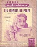 Partition Les enfants du Pirée (Ta pedia tou Pirea, De oude haven du film Jamais le...