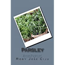 Parsley: Growing Practices and Nutritional Information