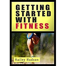 Getting Started With Fitness (English Edition)
