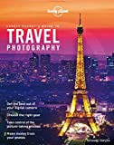 Lonely Planet's Guide to Travel Photography (Lonely Planet Guides)