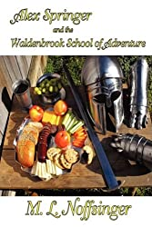 Alex Springer and the Waldenbrook School of Adventure