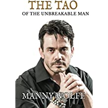 The Tao of the Unbreakable Man