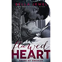 Flawed Heart: House Of Obsidian (English Edition)