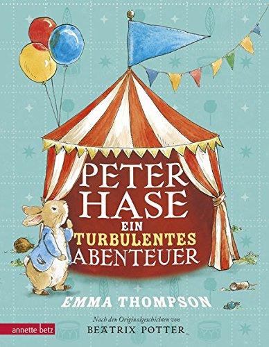 Peter Hase: Ein turbulentes Abenteuer -
